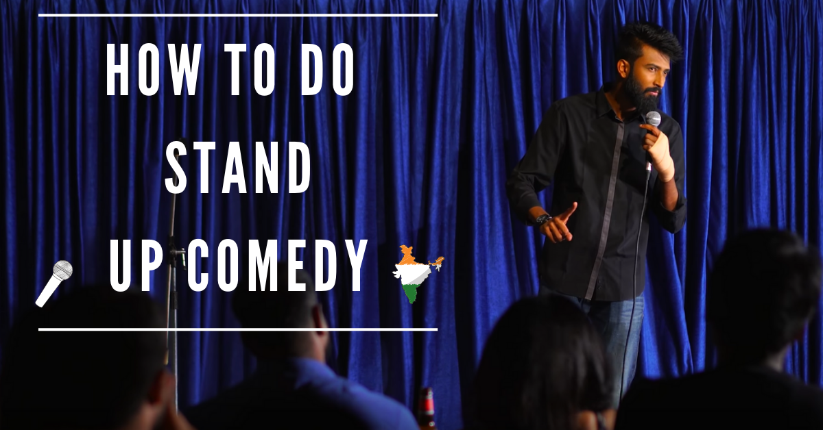 How to Be a Stand up Comedian